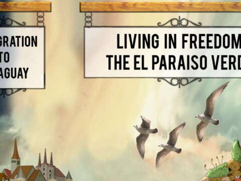 Emmigration to Paraguay El Paraiso Verde